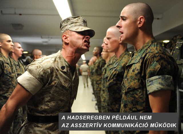 asszertív kommunikáció nincs a seregben