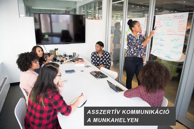 asszertív kommunikáció a munkahelyen