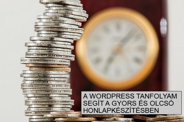 Wordpress tanfolyam segít a gyors és olcsó honlapkészítésben