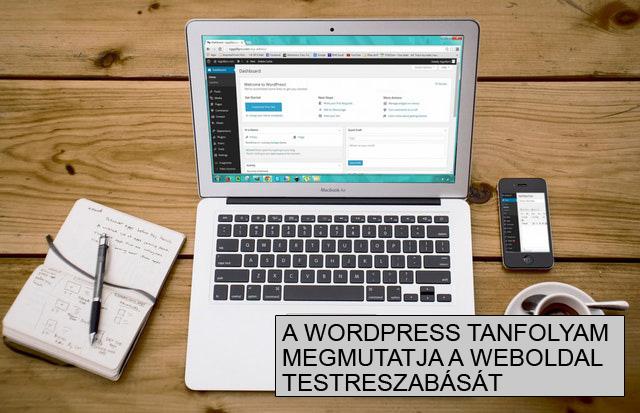 Wordpress tanfolyam egyedi weboldal készítés
